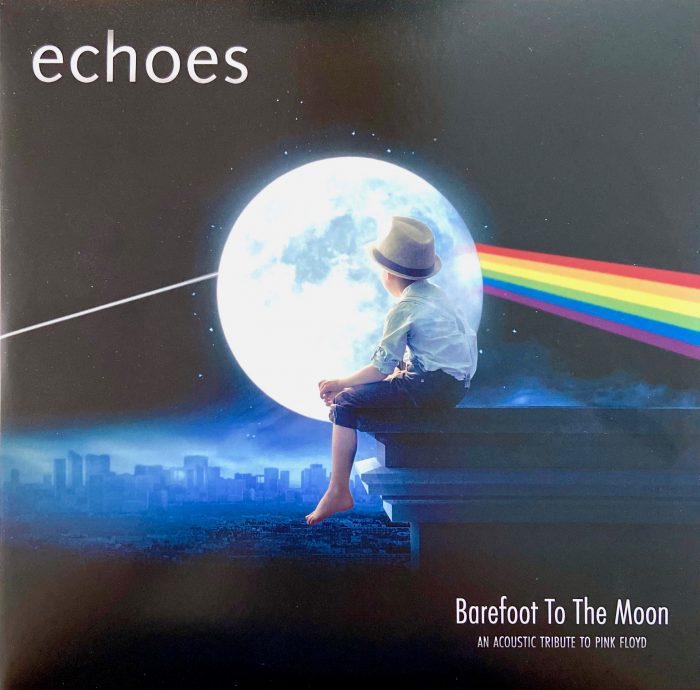 "echoes ""Barefoot To The Moon"" - An Acoustic Tribute To Pink Floyd - 2LP"