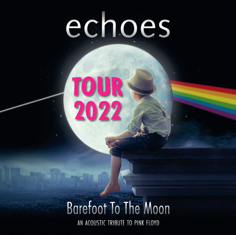 """echoes - """"Barefoot To The Moon"""" - Acoustic Tour 2022"""